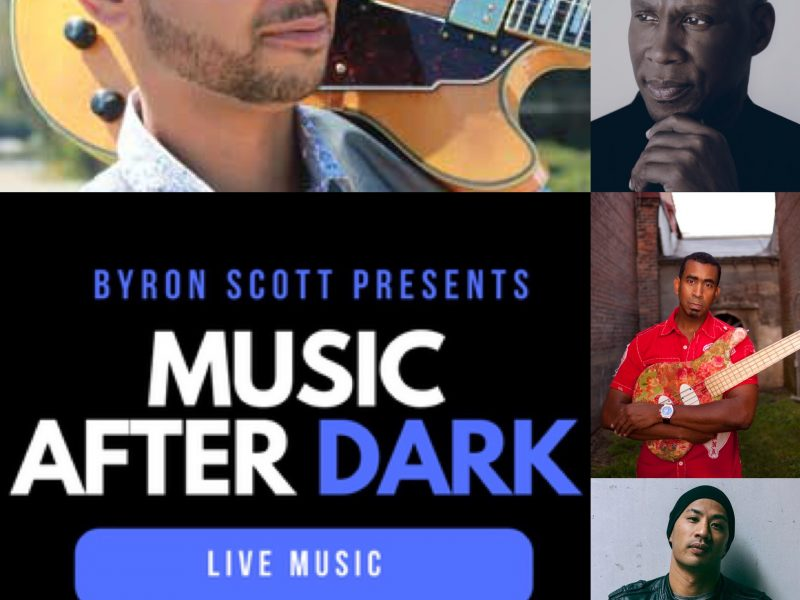 Byron Scott Presents…Music After Dark @ Manor On Vine